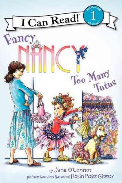 Fancy Nancy: Too Man...