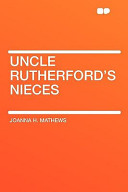 Uncle Rutherford's N...