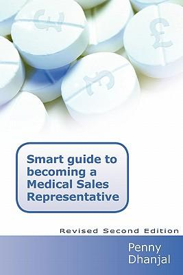 Smart Guide to Becoming a Medical Sales Representative