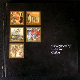 Masterpieces of the Tretyakov Gallery