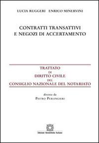 Contratti transattivi e negozi di accertamento