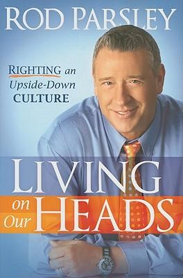 Living on Our Heads