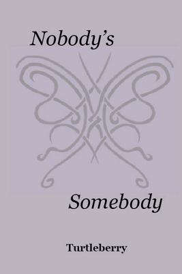 Nobody's Somebody