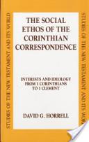 The social ethos of the Corinthians correspondence