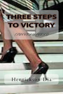 Three Steps to Victory