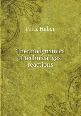 Thermodynamics of Technical Gas-Reactions