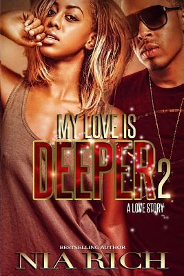 My Love Is Deeper 2
