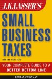 J.K. Lasser's Small Business Taxes 2004