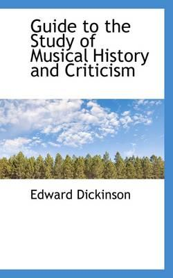 Guide to the Study of Musical History and Criticism