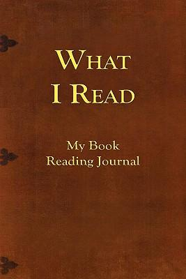 What I Read-My Book Reading Journal