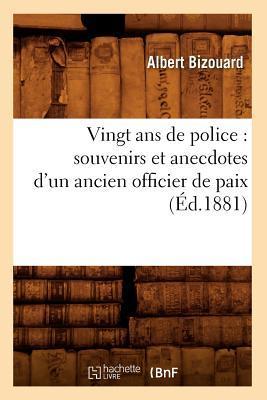 Vingt Ans de Police
