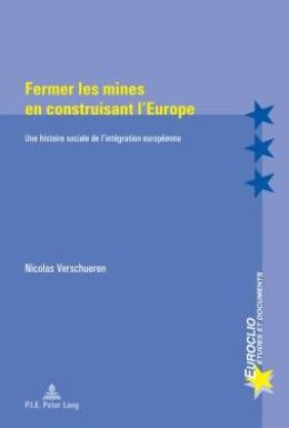 Fermer les mines en construisant l'Europe