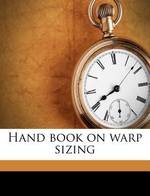 Hand Book on Warp Sizing