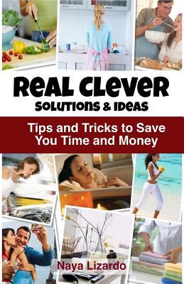 Real Clever Solutions & Ideas