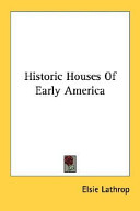 Historic Houses of Early America
