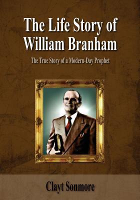 The Life Story of William Branham