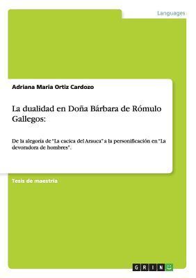 La dualidad en Doña Bárbara de Rómulo Gallegos