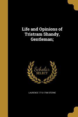 LIFE & OPINIONS OF TRISTRAM SH