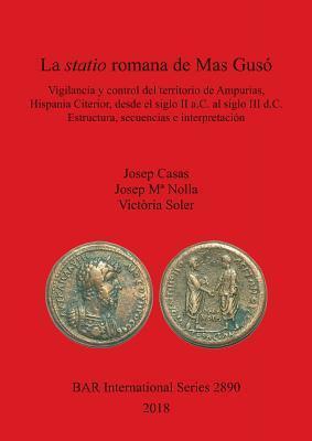 La statio romana de Mas Gusó