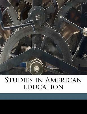Studies in American Education