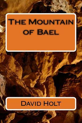 The Mountain of Bael
