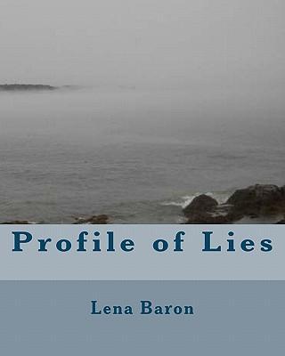Profile of Lies