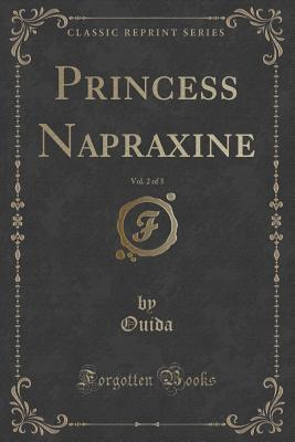 Princess Napraxine, ...