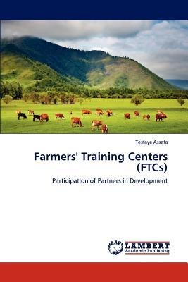 Farmers' Training Centers (FTCs)