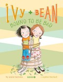 Ivy and Bean #5: Bou...