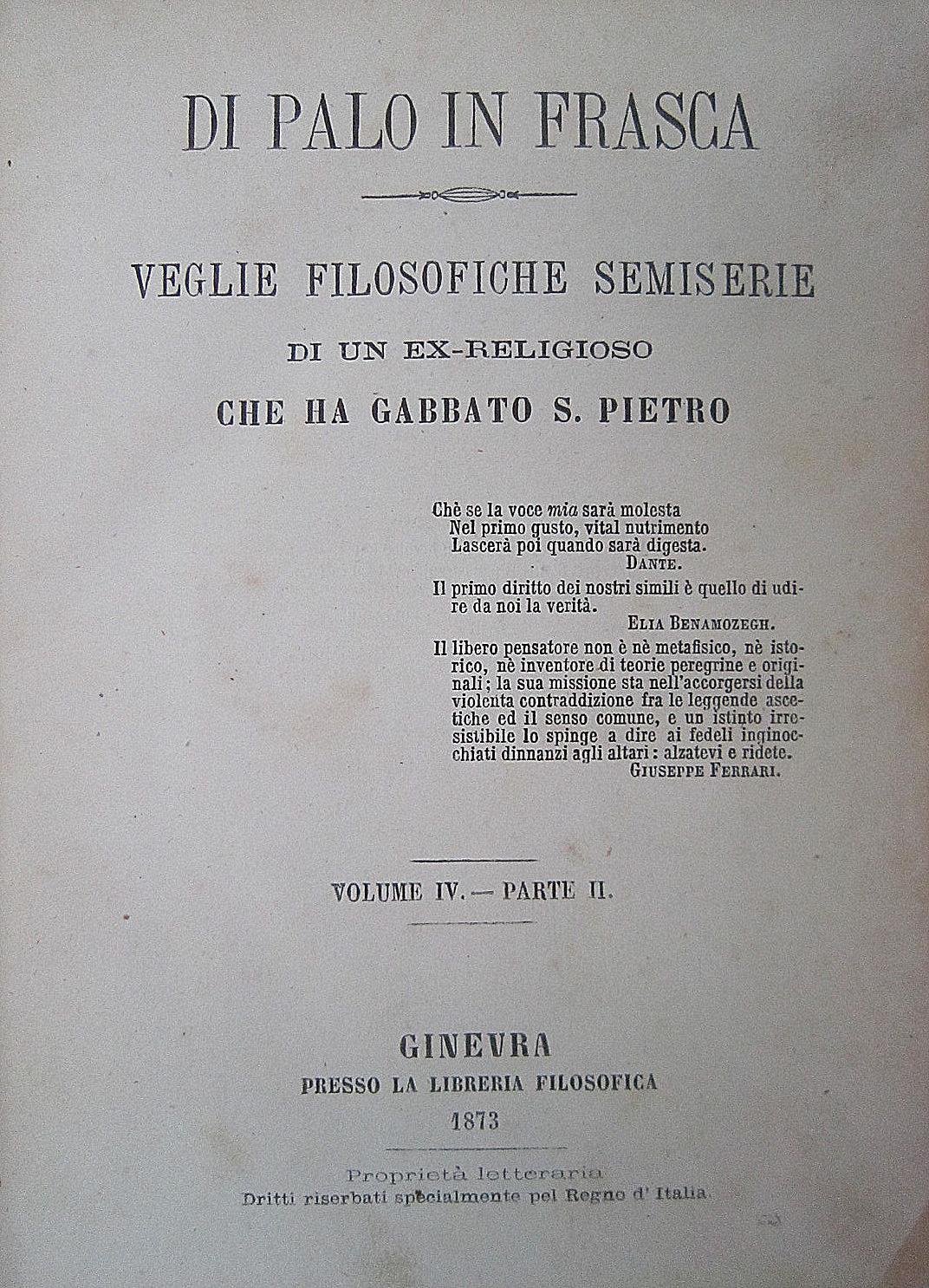 Di palo in frasca: veglie filosofiche semiserie di un ex-religioso che ha gabbato S. Pietro, vol. IV 2