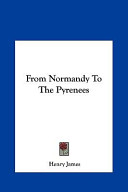 From Normandy to the Pyrenees