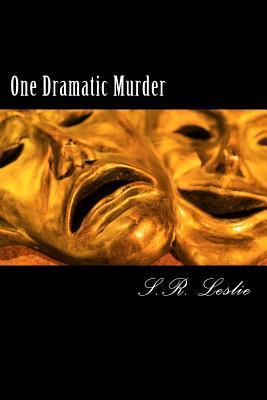 One Dramatic Murder