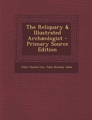 The Reliquary & Illu...