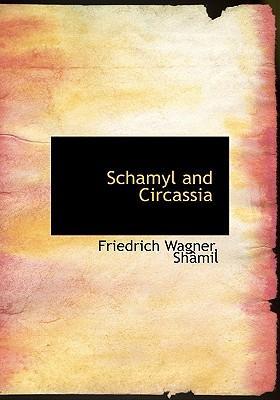 Schamyl and Circassia