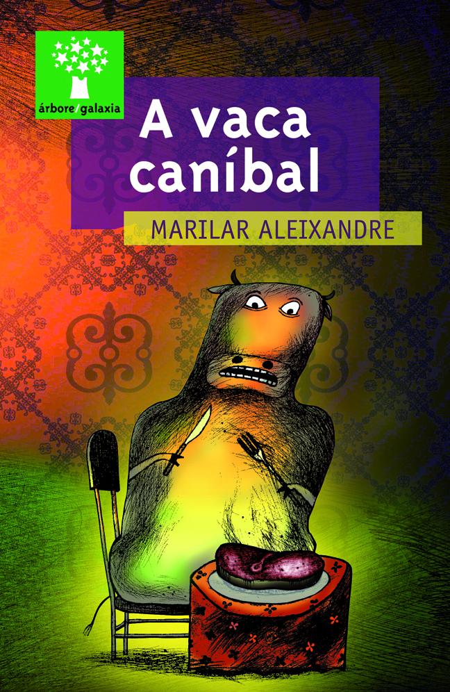 A vaca caníbal