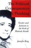 The Political Consequences of Thinking