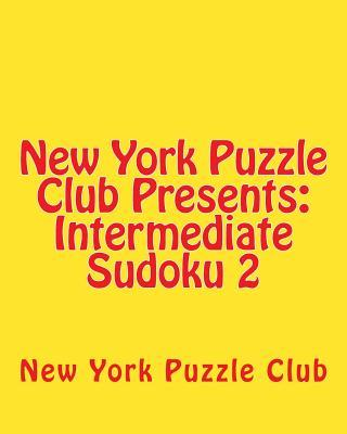 New York Puzzle Club Presents Intermediate Sudoku