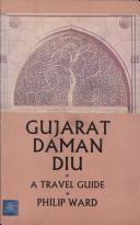 Gujarat–Daman–Diu: A Travel Guide