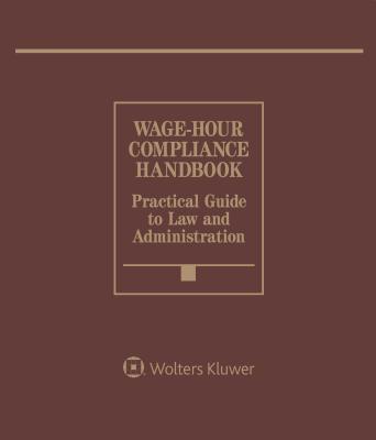 Wage Hour Compliance Handbook