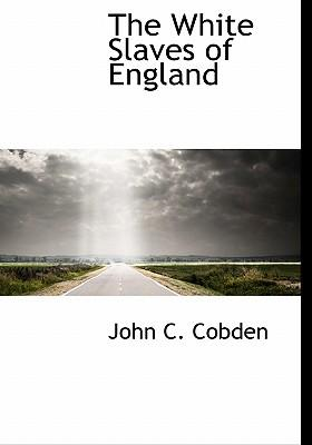 The White Slaves of England