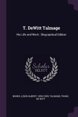 T. DeWitt Talmage