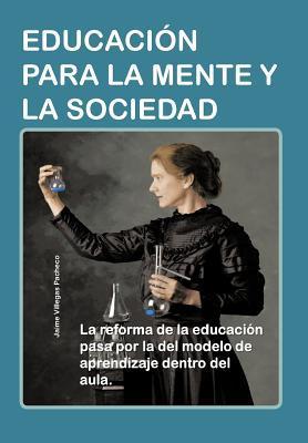 Educacion Para La Mente Y La Sociedad