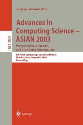 Advances in Computing Science - Asian 2003 Programming Languages and Distributed Computation