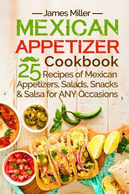 Mexican Appetizer Cookbook