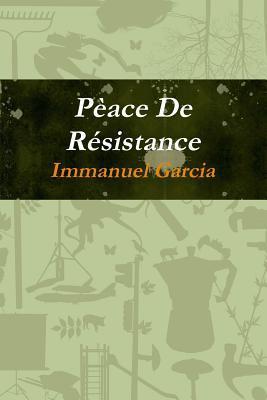 Pèace De Résistance