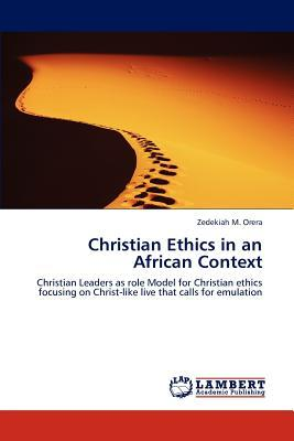 Christian Ethics in an African Context