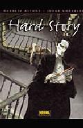 Hard story