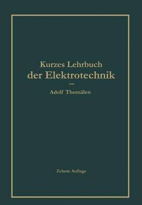 Kurzes Lehrbuch Der Elektrotechnik