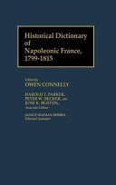 Historical Dictionary of Napoleonic France