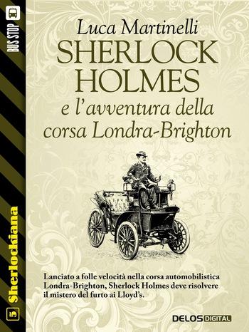 Sherlock Holmes e l'avventura della corsa Londra-Brighton